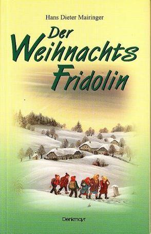 Der Weihnachtsfridolin von Mairinger,  Hans Dieter