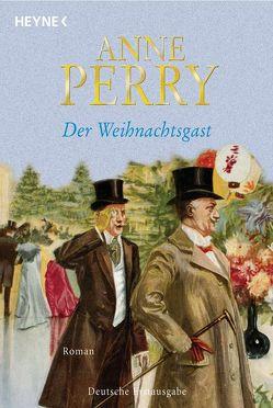 Der Weihnachtsgast von Perry,  Anne, Schirp,  Regina