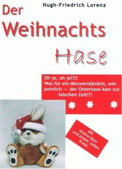 Der Weihnachtshase von Lorenz,  Hugh-Friedrich, Nather,  Ingo, Theil,  Susanne