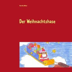 Der Weihnachtshase von Walter,  Henrike