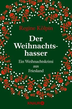 Der Weihnachtshasser von Kölpin,  Regine