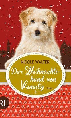 Der Weihnachtshund von Venedig von Walter,  Nicole