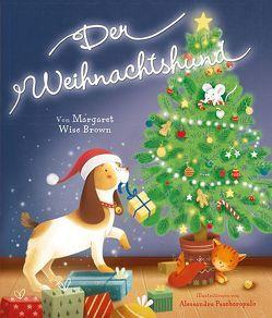 Der Weihnachtshund von Psacharopulo,  Alessandro, Wise Brown,  Margaret