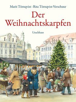 Der Weihnachtskarpfen von Kutsch,  Angelika, Törnqvist,  Marit, Törnqvist-Verschuur,  Rita