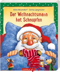 Der Weihnachtsmann hat Schnupfen von Langreuter,  Jutta, Neuendorf,  Silvio