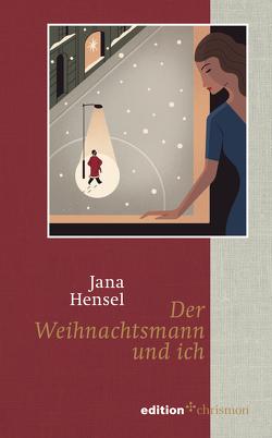 Der Weihnachtsmann und ich von Hensel,  Jana
