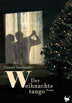 Der Weihnachtstango von Münch,  Brigitte, Xanthoulis,  Yannis