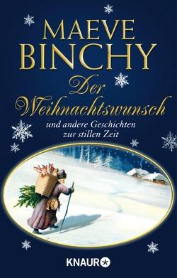 Der Weihnachtswunsch von Binchy,  Maeve