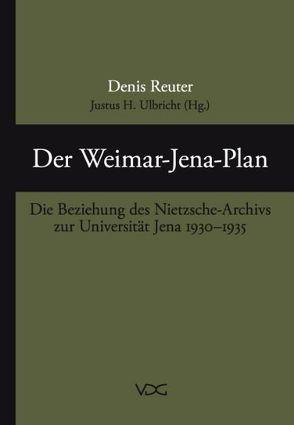 Der Weimar-Jena Plan von Reuter,  Denis, Ulbricht,  Justus H