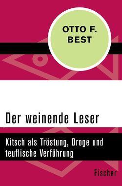 Der weinende Leser von Best,  Otto F