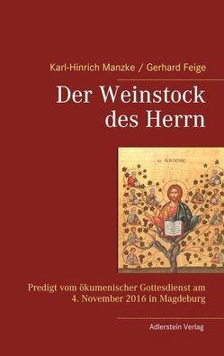 Der Weinstock des Herrn von Gerhard,  Feige, Manzke,  Karl-Hinrich