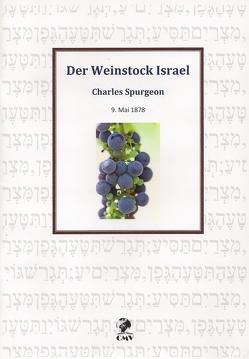 Der Weinstock Israel von Spurgeon,  Charles H