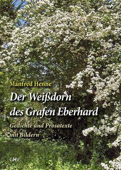 Der Weißdorn des Grafen Eberhard von Henne,  Manfred