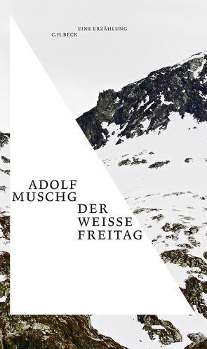 Der weiße Freitag von Muschg,  Adolf