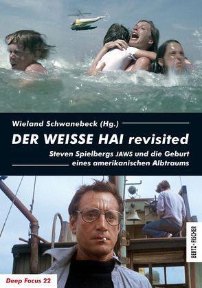 DER WEISSE HAI revisited von Schwanebeck,  Wieland