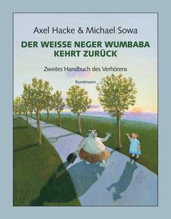 Der weiße Neger Wumbaba kehrt zurück von Hacke,  Axel, Sowa,  Michael