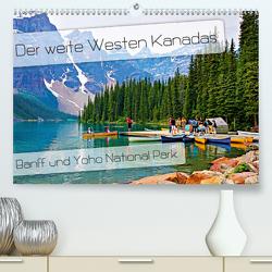 Der weite Westen Kanadas – Banff und Yoho National Park (Premium, hochwertiger DIN A2 Wandkalender 2021, Kunstdruck in Hochglanz) von Schaefer,  Nico