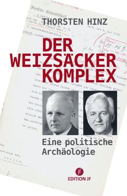 Der Weizsäcker-Komplex von Hinz,  Thorsten