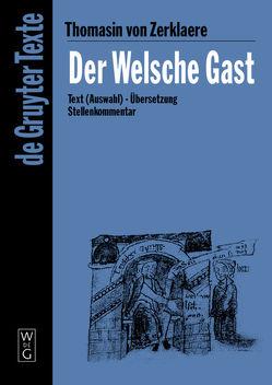 Der Welsche Gast von Thomasin von Zerklaere, Willms,  Eva