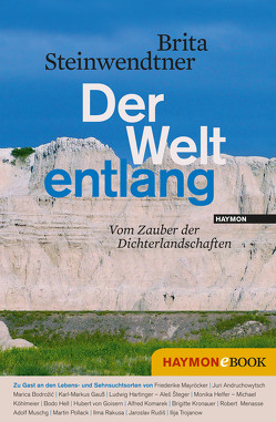 Der Welt entlang von Steinwendtner,  Brita