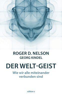 Der Welt-Geist von Nelson,  Roger D.