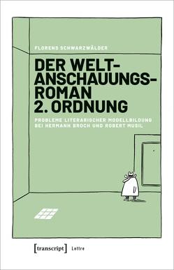 Der Weltanschauungsroman 2. Ordnung von Schwarzwälder,  Florens