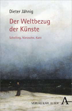 Der Weltbezug der Künste von Jähnig,  Dieter