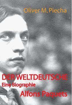 Der Weltdeutsche von Oliver M. Piecha,  Oliver M.