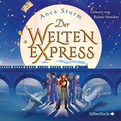 Der Welten-Express 1: Der Welten-Express von Strecker,  Rainer, Sturm,  Anca