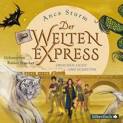 Der Welten-Express 2: Der Welten-Express von Strecker,  Rainer, Sturm,  Anca