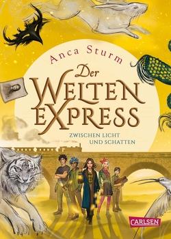 Der Welten-Express – Zwischen Licht und Schatten (Der Welten-Express 2) von Schlick,  Bente, Sturm,  Anca