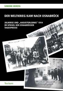Der Weltkrieg kam nach Osnabrück von Herzig,  Simone