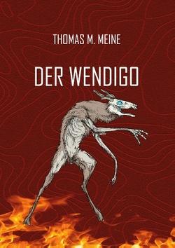 Der Wendigo von Blackwood,  Algernon, Meine,  Thomas M.