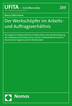 Der Werkschöpfer im Arbeits- und Auftragsverhältnis von Ottermann,  Maria