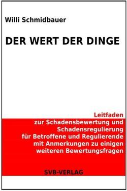 Der Wert der Dinge von Schmidbauer,  Willi