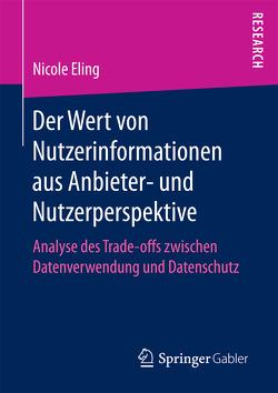 Der Wert von Nutzerinformationen aus Anbieter- und Nutzerperspektive von Eling,  Nicole