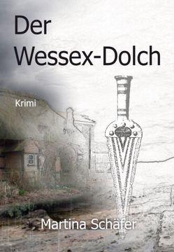 Der Wessex-Dolch von Schäfer,  Martina