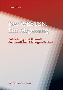 Der Westen. Ein Abgesang von Böttiger,  Helmut