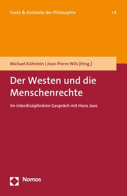 Der Westen und die Menschenrechte von Kühnlein,  Michael, Wils,  Jean-Pierre