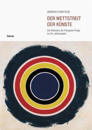 Der Wettstreit der Künste von Schnitzler,  Andreas