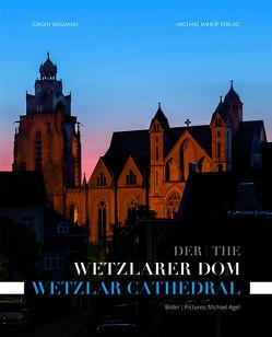 Der Wetzlarer Dom von Wegmann,  Jürgen