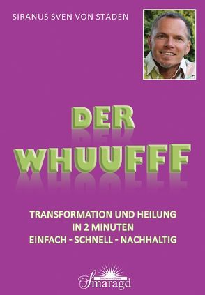 Der WHUUFFF von Bornhorst,  Raho J., Staden,  Siranus Sven von