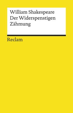 Der Widerspenstigen Zähmung von Baudissin,  Wolf Heinrich Graf, Klose,  Dietrich, Shakespeare,  William