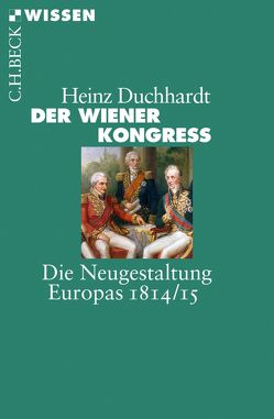 Der Wiener Kongress von Duchhardt,  Heinz