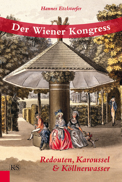 Der Wiener Kongress von Etzlstorfer,  Hannes