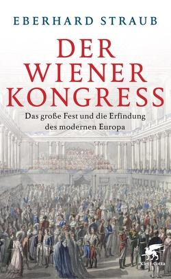 Der Wiener Kongress von Straub,  Eberhard