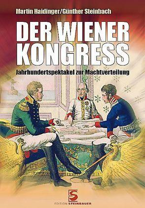 Der Wiener Kongress von Haidinger,  Martin, Steinbach,  Günther