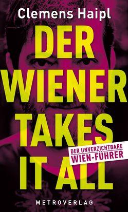 Der Wiener takes it all von Haipl,  Clemens
