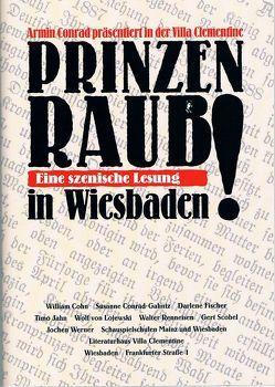 """Der """"Wiesbadener Prinzenraub"""" von Conrad,  Armin, Wörner,  Jochen"""