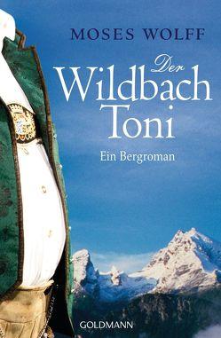Der Wildbach Toni von Wolff,  Moses